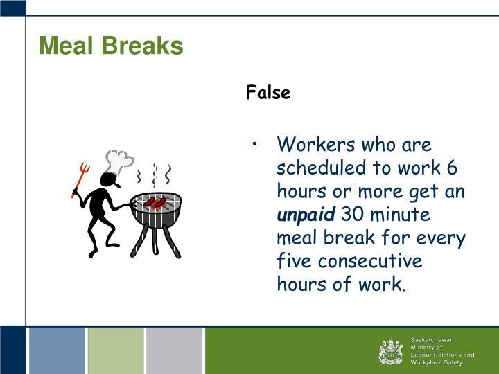 Meal Breaks