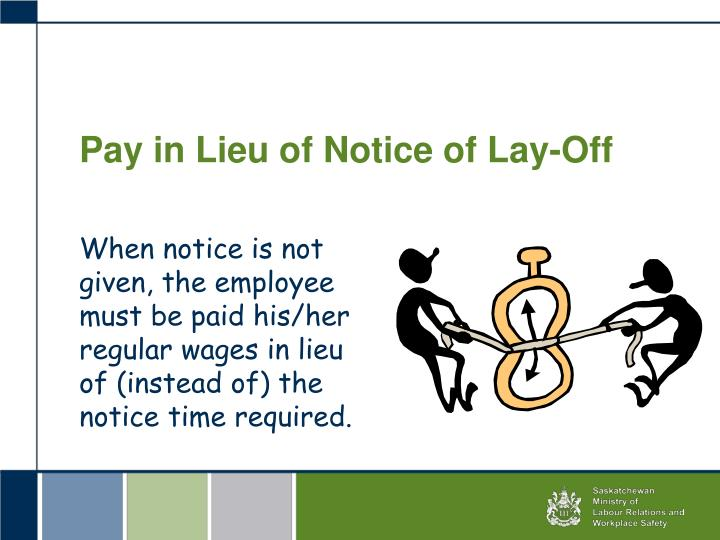 Pay in Lieu of Notice of Lay-Off