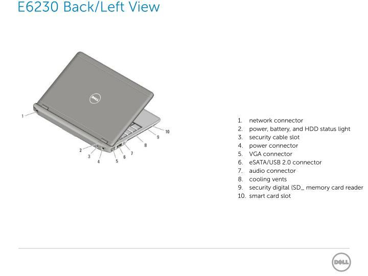 E6230 Back/Left View