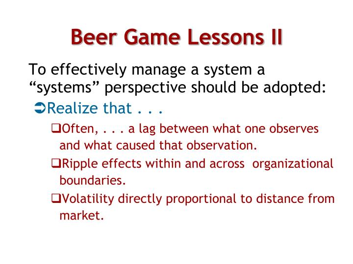 Beer Game Lessons II