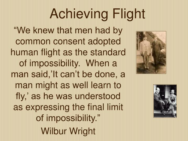 Achieving Flight