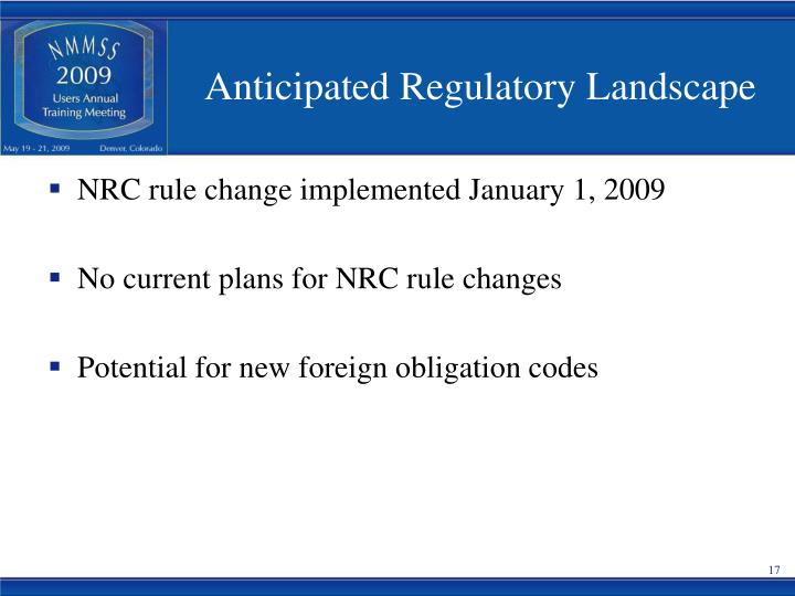 Anticipated Regulatory Landscape