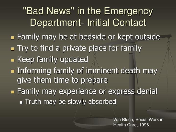 """""""Bad News"""" in the Emergency Department- Initial Contact"""