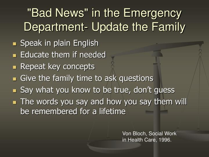 """""""Bad News"""" in the Emergency Department- Update the Family"""