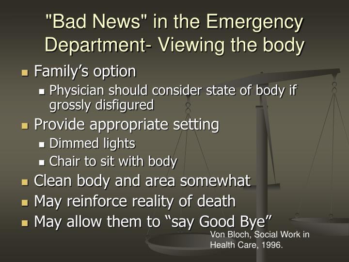 """""""Bad News"""" in the Emergency Department- Viewing the body"""