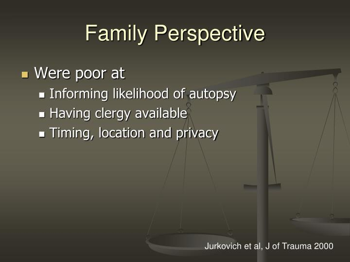 Family Perspective