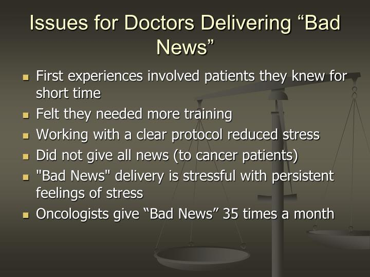 """Issues for Doctors Delivering """"Bad News"""""""
