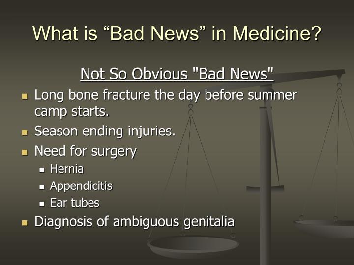 """What is """"Bad News"""" in Medicine?"""