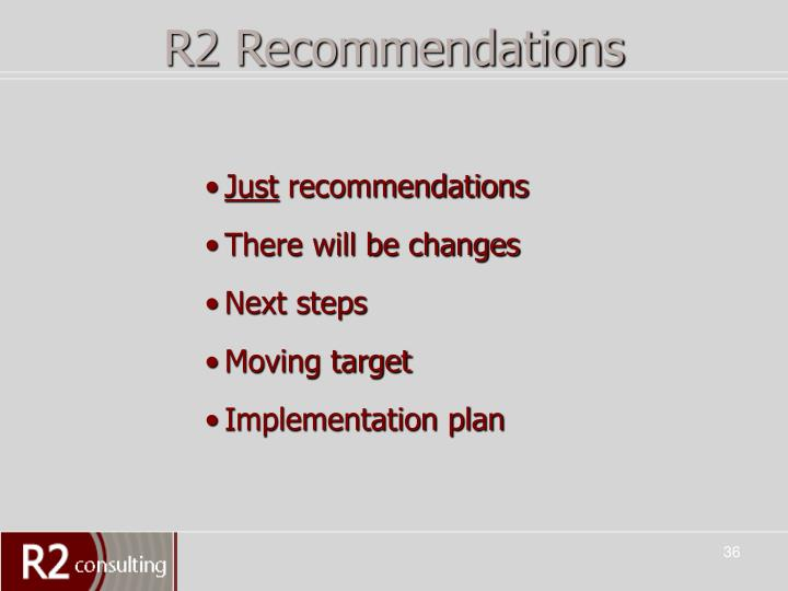 R2 Recommendations