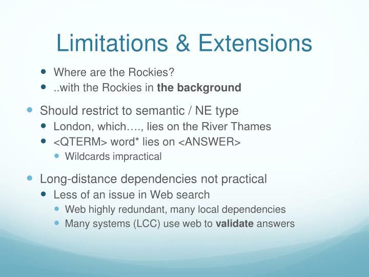 Limitations & Extensions