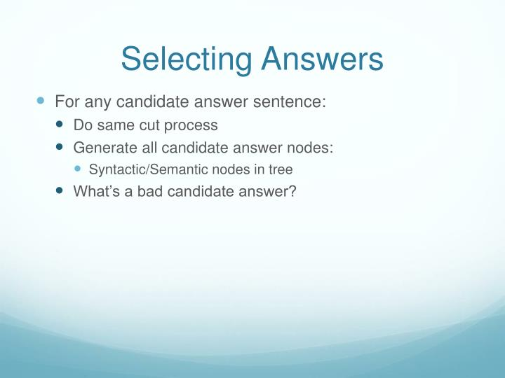 Selecting Answers