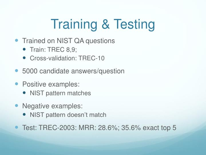 Training & Testing