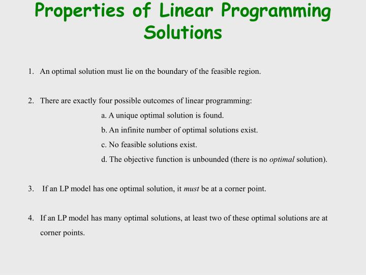 Properties of Linear Programming Solutions