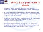 2pacl state point model in matlab