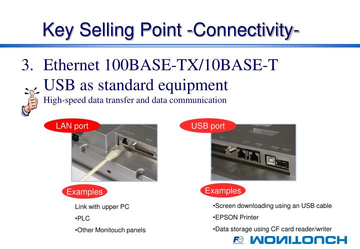 Key Selling Point -Connectivity-