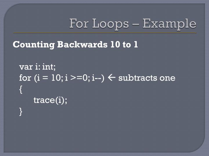 For Loops – Example