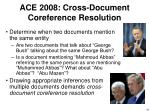 ace 2008 cross document coreference resolution