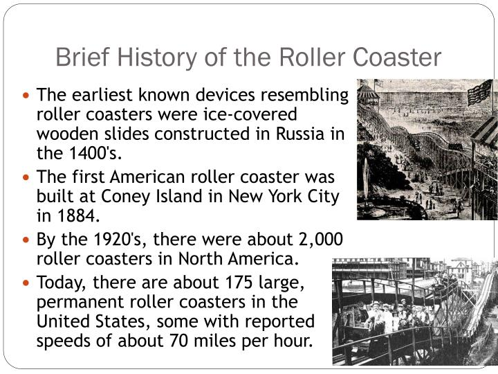 Brief History of the Roller Coaster