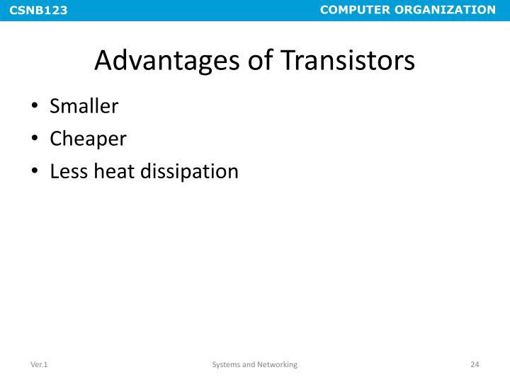 Advantages of Transistors