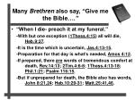 many brethren also say give me the bible1