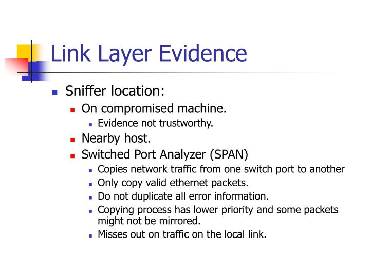 Link Layer Evidence