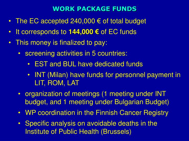 WORK PACKAGE FUNDS
