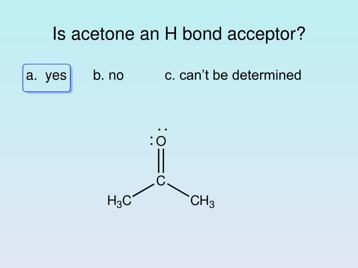 Is acetone an h bond acceptor