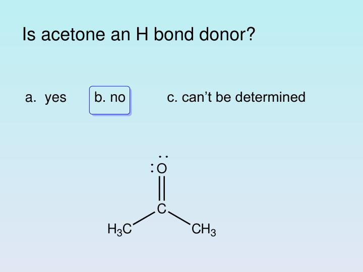 Is acetone an h bond donor