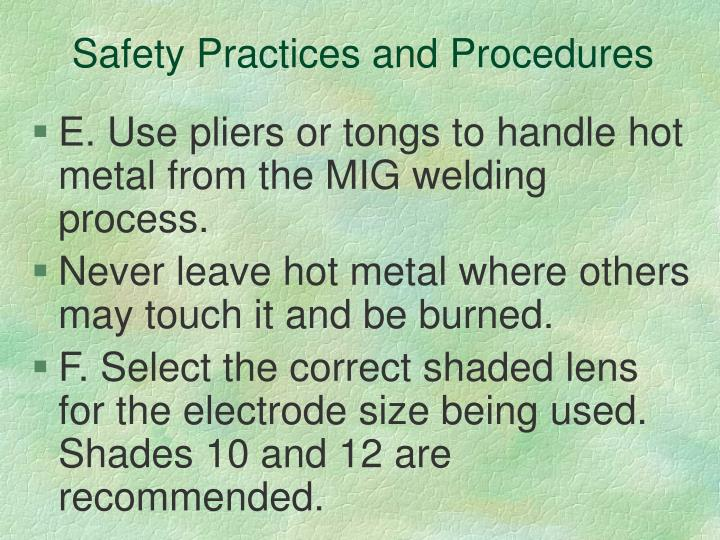 Safety Practices and Procedures