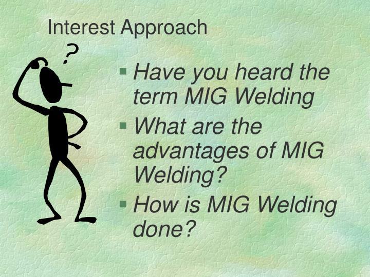 Interest Approach