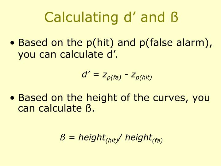Calculating d' and ß