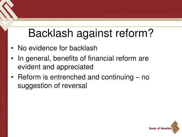 Backlash against reform?