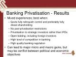 banking privatisation results