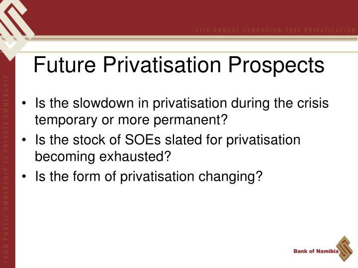 Future Privatisation Prospects