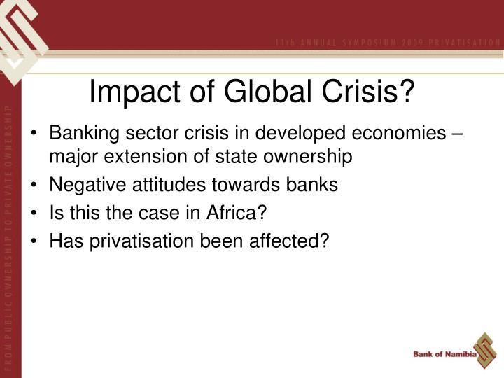 Impact of Global Crisis?