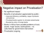 negative impact on privatisation