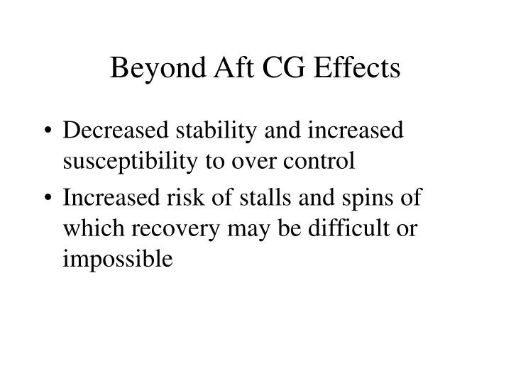 Beyond Aft CG Effects