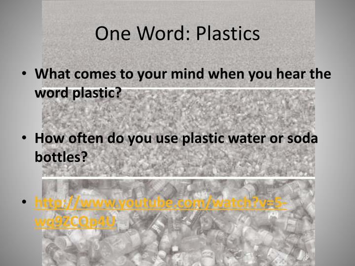 One Word: Plastics
