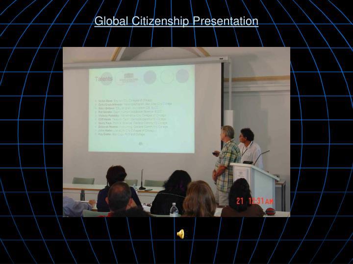 Global Citizenship Presentation
