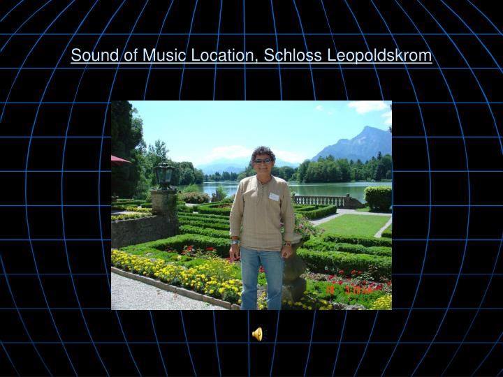 Sound of Music Location, Schloss Leopoldskrom