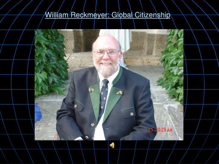 William Reckmeyer: Global Citizenship