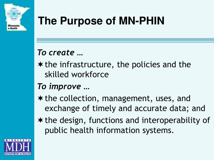 The Purpose of MN-PHIN