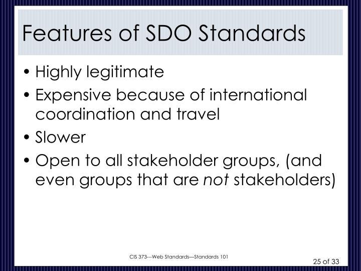 Features of SDO Standards