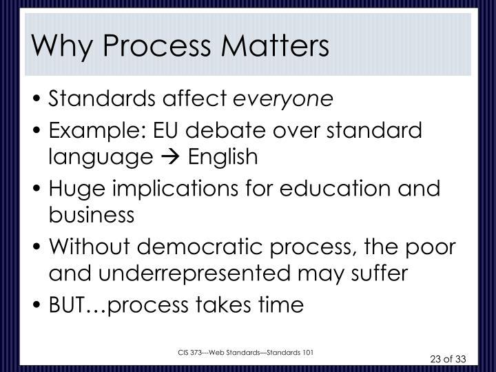 Why Process Matters