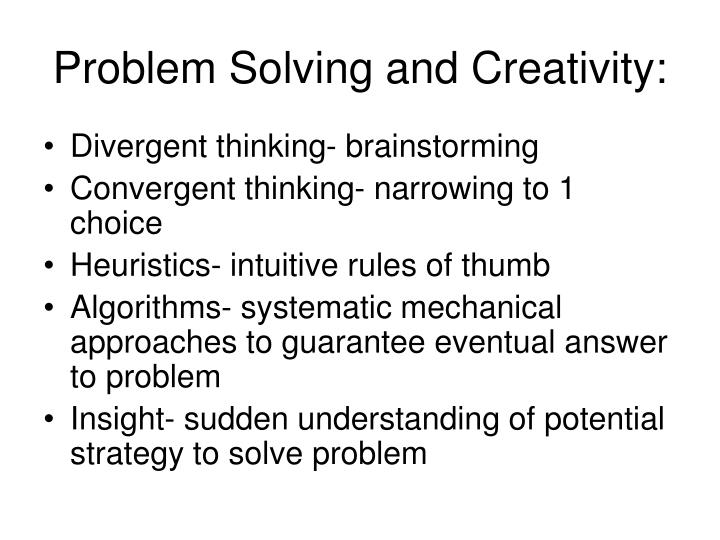 Problem Solving and Creativity: