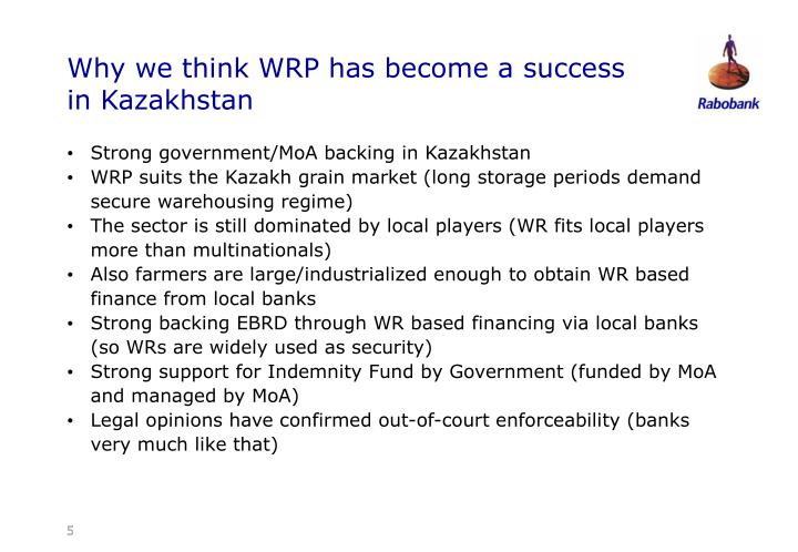 Why we think WRP has become a success in Kazakhstan