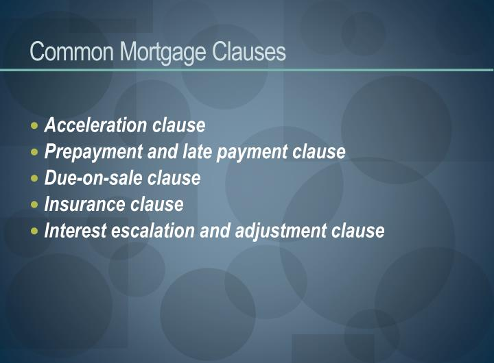Common Mortgage Clauses