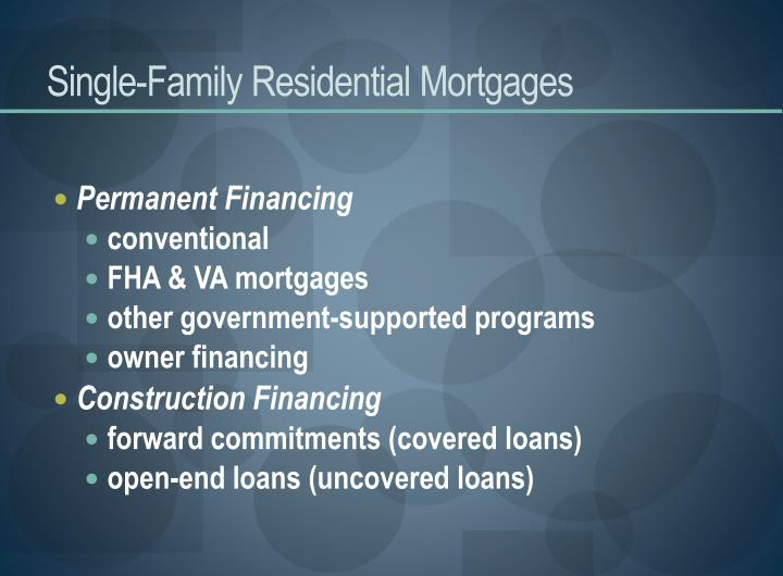 Single-Family Residential Mortgages