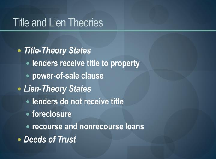 Title and Lien Theories
