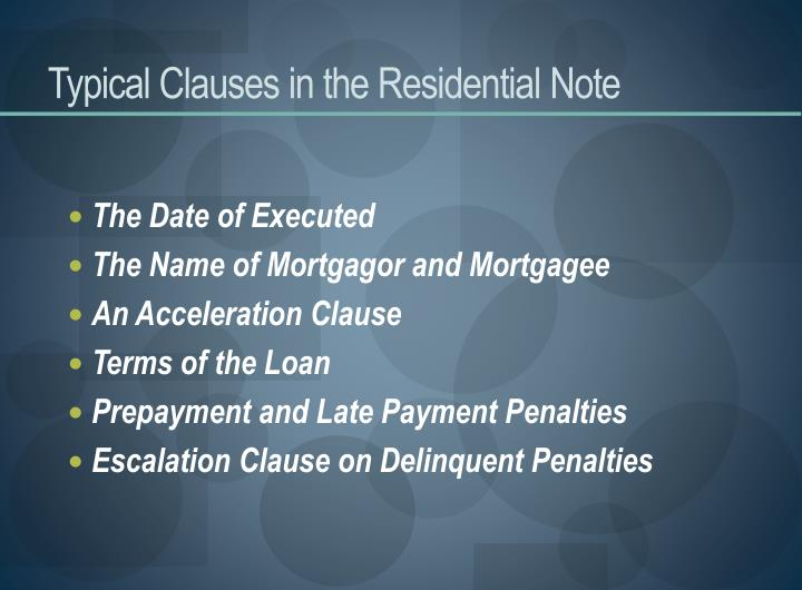 Typical Clauses in the Residential Note